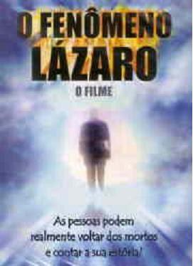 O Fenomeno Lazaro o Filme