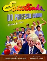 Escolinha do Professor Raimundo Turma de 1990