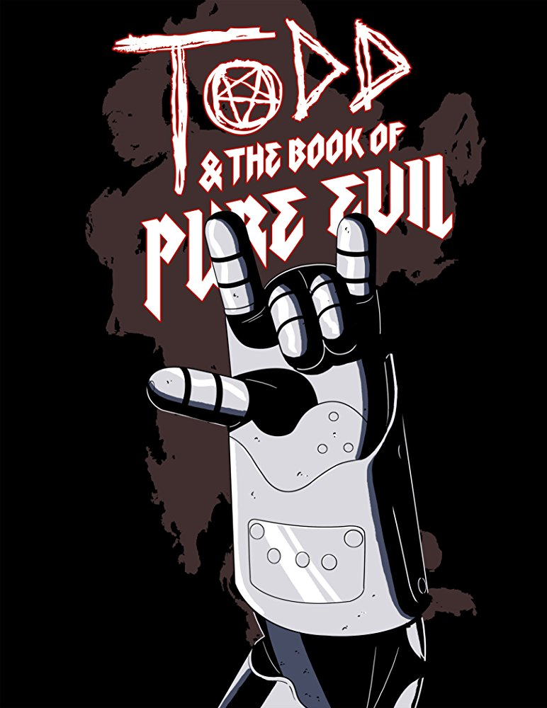 Assistir Todd and the Book of Pure Evil: The End of the End