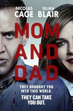 Assistir Mom and Dad