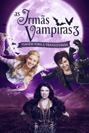 Assistir As Irmãs Vampiras 3 - Viagem para a Transilvânia