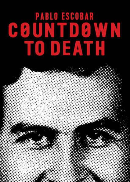 Assistir Countdown to Death: Pablo Escobar