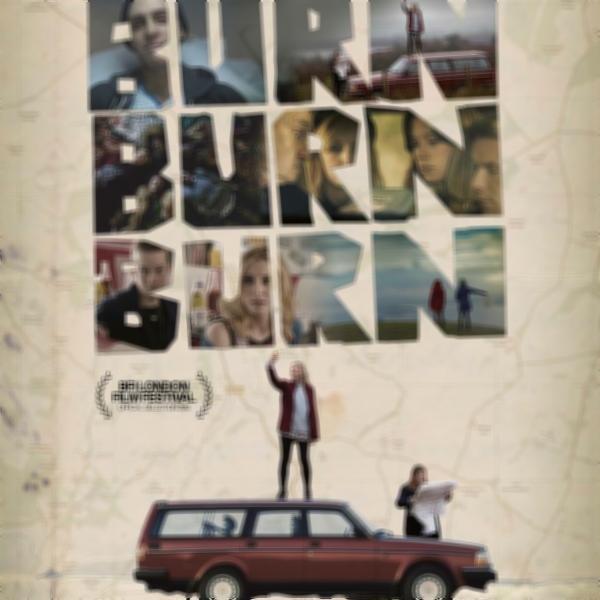 Burn Burn Burn - 2015 | Filmow
